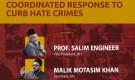Saturday online program: 'Coordinated response to curb hate crimes'–Prof. Salim Engineer, Malik Motasim Khan