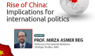 JIH weekly online program on Saturday at 7:30pm on 'Rise of China: Implications for international politics'. Prof. Mirza Asmer Baig